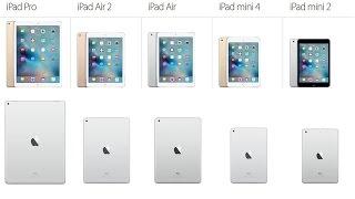 Compare iPad models iPad Pro vs iPad Air 2 vs iPad Air vs iPad mini 4 vs  iPad mini 2