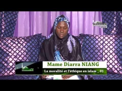 L'éducation Islamique | Mame Diarra NIANG | La moralité et l'éthique en islam _01