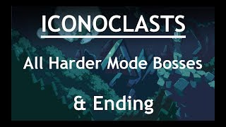 Iconoclasts (PC) All Bosses & Ending [Harder Mode]