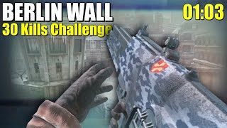BO1 - BERLIN WALL 30 Kills Challenge WR (1:03)