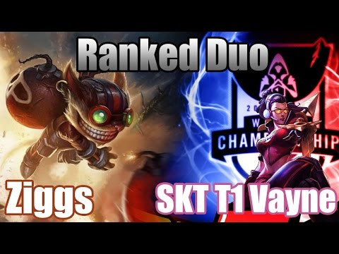 League of Legends - Ranked Duo: Ziggs & SKT T1 Vayne