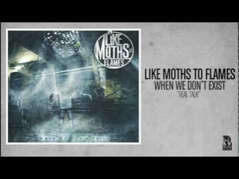 Клип Like Moths To Flames - Real Talk
