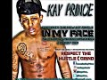 Kay Prince - In My Face (feat. Speaker Knockerz & Teddy Ted)