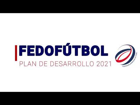 PLAN DE DESARROLLO 2021 FEDOFUTBOL ✍⚽🇩🇴| CAPACITACIONES