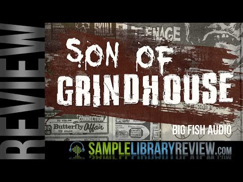 Review Examples: Son OF Grindhouse By Big Fish Audio / Funk Soul Production