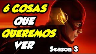 The Flash Temporada 3 - 6 Cosas Que Queremos Ver en la Tercera Temporada