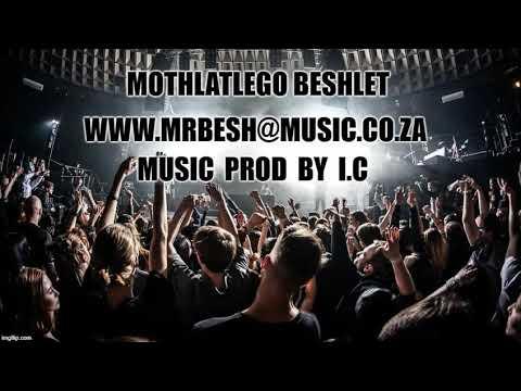 www.mrbesh@music.co.za         A new hit by MrBesh