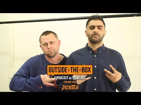 Dizaster - Oxxxymiron, KOTD & Bodied | Outside The Box: A Podcast W/ Okwerdz #009
