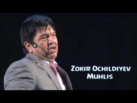 Zokir Ochildiyev - Muhlis | Зокир Очилдиев - Мухлис