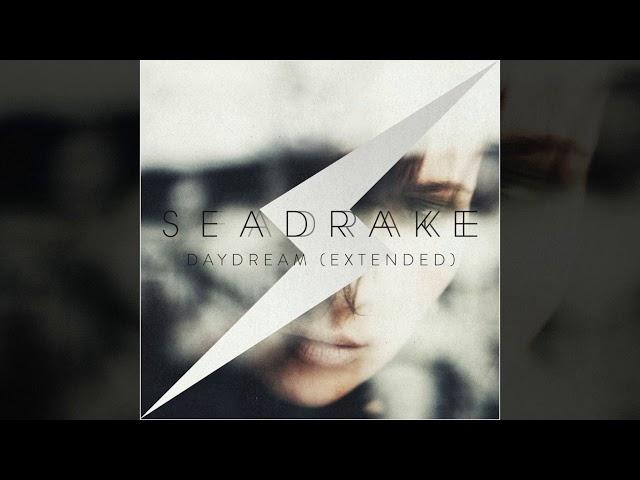 SEADRAKE - Daydream (Paralyzed Remix)