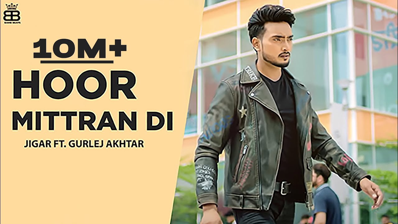 Hoor Mittra Di (4k Video) Jigar Ft Sara Gurpal | Amrit Maan | Ikky Music | Latest Punjabi Songs 2020