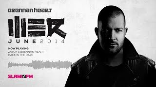 Brennan Heart presents WE R Hardstyle - June 2014 (SLAM Harder)