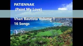 Non Stop Ilocano Songs Medley - Volume 1 Patiennak Vhen Bautista