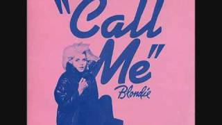 Blondie- Call me