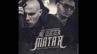 Me Quieren Matar  - Kendo Kaponi Ft. Farruko, Anuel AA, Cosculluela, Ozuna, Juanka Y Mas