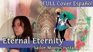 Cover images Eternal Eternity FULL ESPAÑOL (Sailor Moon Crystal Cover) - Iris