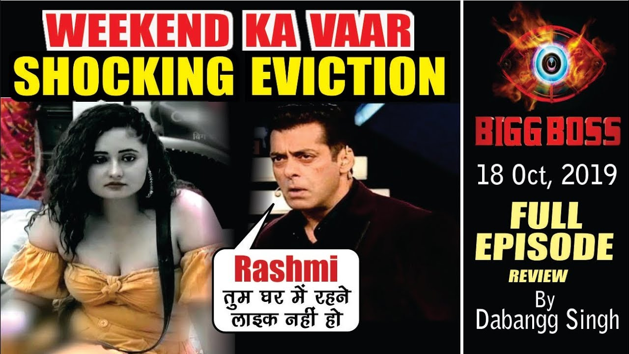 Bigg Boss 13 Latest News Weekend Ka Vaar Eviction Full Episode Bb 13 Promo Today 18 Oct