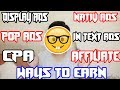 How To Make Money From Blog or Site - Types Of Advertisement to Earn  2017