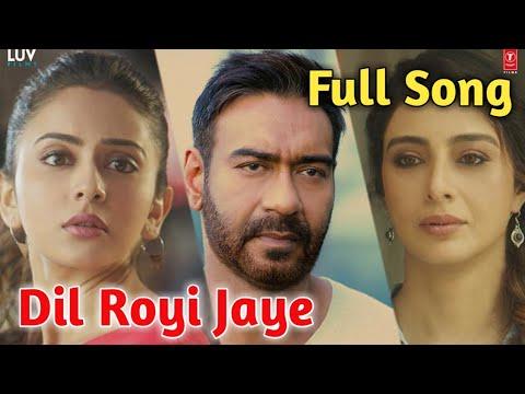 Full Song Dil Royi Jaye Arijit Singh De De Pyaar De Dil Royi Jaye Full Song 