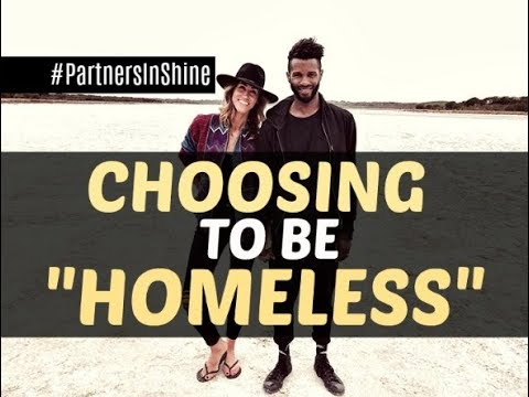 Minimalism --  WHY we're Choosing to be ''Homeless'' and living a SIMPLE life