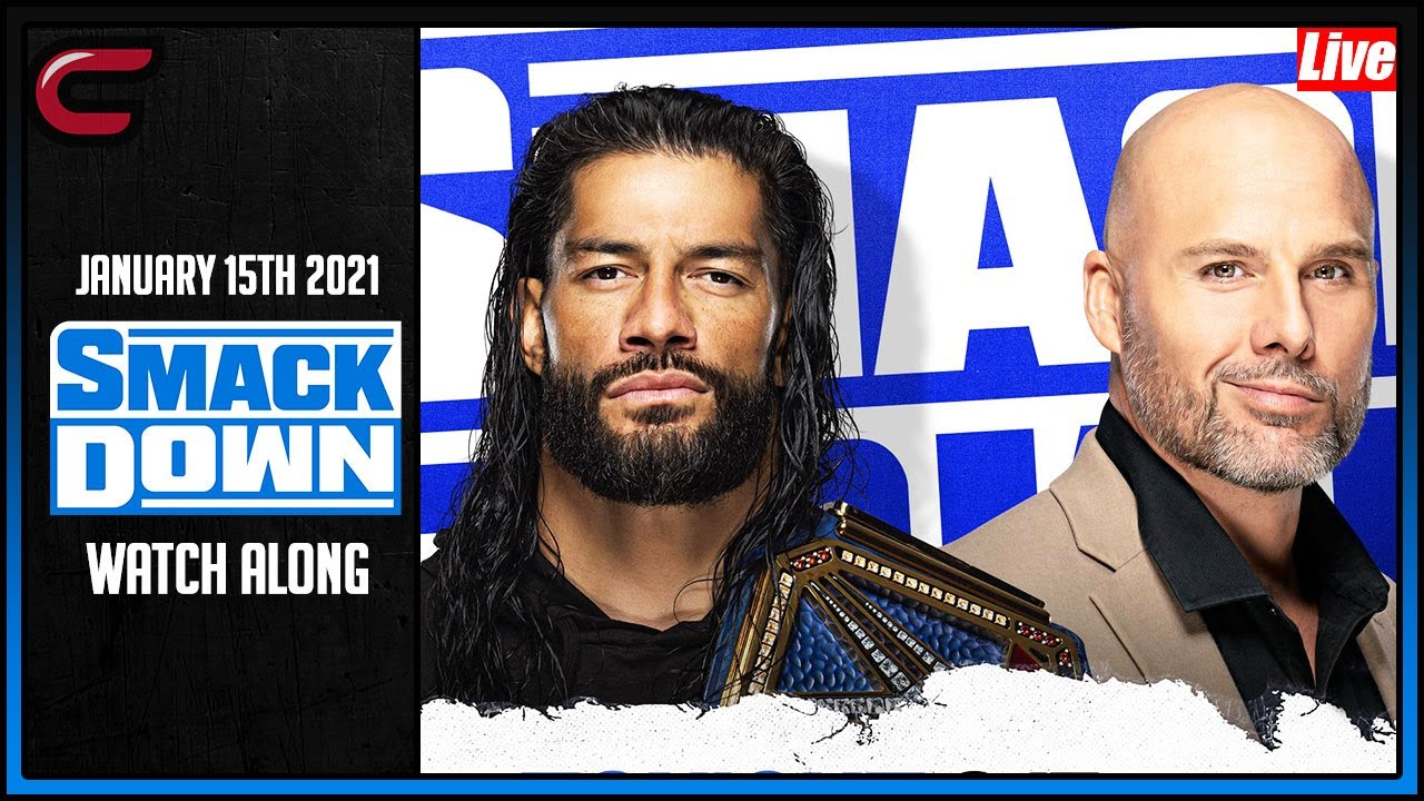 Download WWE Smackdown January 15th 2021 Live Stream: Full Show Watch Along