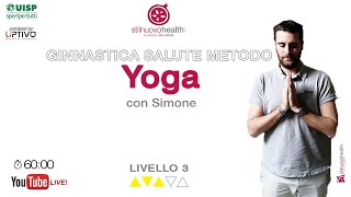 Ginnastica Salute Metodo Yoga -  Livello 3 - 16 (Live)