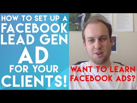 How To Set Up A Basic Facebook Lead Generation Ad For Your Social Media Marketing Clients