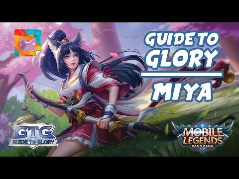 MGL Guide To Glory #28 Miya: The Moonlight Archer | Mobile Legends: Bang Bang | MGL Indonesia thumbnail