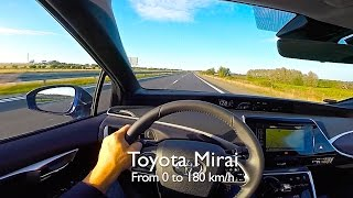 Toyota Mirai, from 0 to 180 km/h With two people on board.