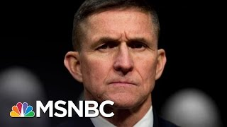 President Donald Trump's Team Asked Obama Admin. For Help On Michael Flynn | The 11th Hour | MSNBC