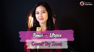 Download BENCI - UTOPIA | COVER BY INES