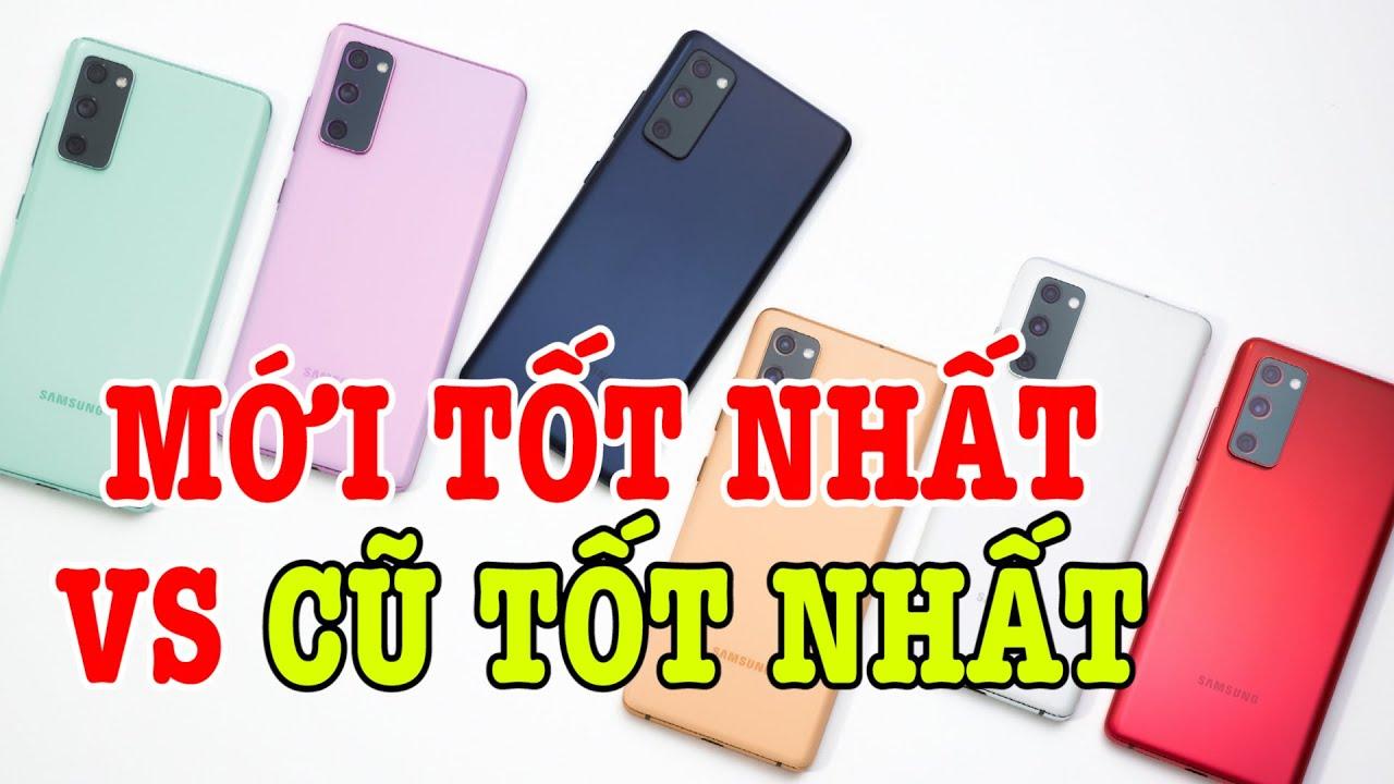 So sánh Galaxy S20 FE vs Galaxy Note 10 Plus : Mới tốt nhất vs Cũ tốt nhất