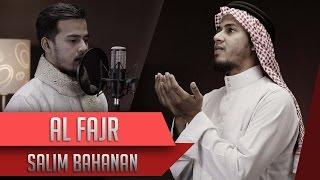 Salim Bahanan - Surat Al Fajr