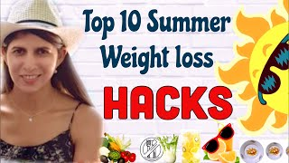 Top 10 Weight Loss Hacks For Weight Loss that Actually Works | Lose Fat successfully this Summer