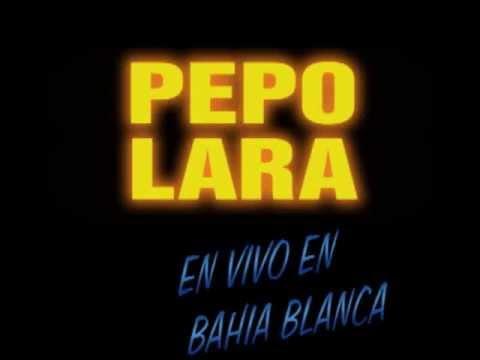PEPO LARA RECITAL EN VIVO