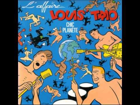 L'AFFAIRE LOUIS TRIO chic planete 1987