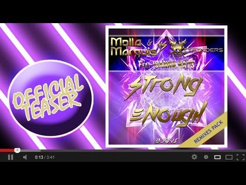 Molla & Marquis, Hitfinders - Strong Enough (REMIX PACK)