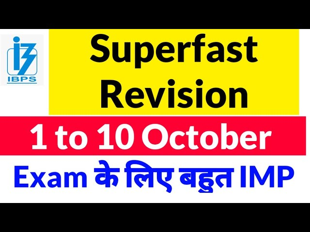 Super Fast Revision October Current Affairs 1 to 10 - For Bank , Railway Exams