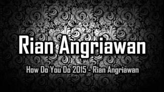 [ Breakbeat Remix ] Boom - How Do You Do 2015 - Rian Angriawan