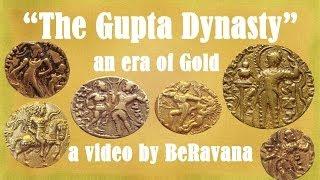 BeRavana presents  The Gupta Empire! Know the History