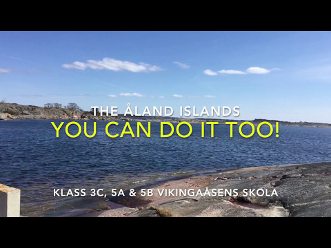 You can do it too! - The Åland Islands / Schoolovision 2017