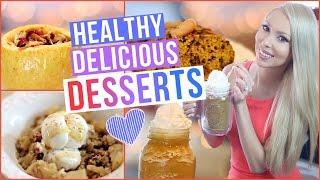 Delicious + Healthy Desserts!