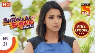 Shrimaan Shrimati Phir Se - Ep 21 - Full Episode - 10th April, 2018