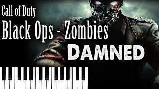 Call of Duty: Black Ops Zombies Theme Song - Damned (Piano Cover)