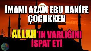 İMAMI AZAM'IN ALLAH'IN VARLIĞINA KANITI - KISSA - DİNİ HİKAYELER