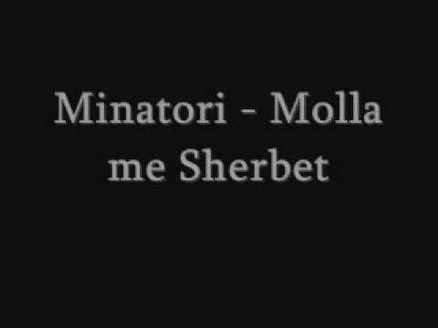 Minatori - Molla me Sherbet
