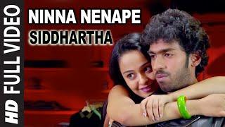 Download Ninna Nenape Full  Song || Siddhartha || Vinay Rajkumar, Apoorva Arora MP3 song and Music Video