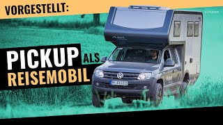 PICKUP Reisemobile – Mit Wohnkabine, Hardtop & Dachzelt oder Absetzkabine