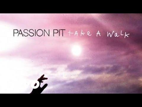 Passion Pit - Take A Walk (Audio)