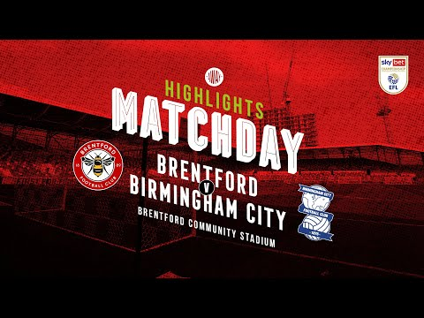 Brentford Birmingham Goals And Highlights